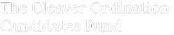 The Cleaver Ordination Candidates Fund Logo